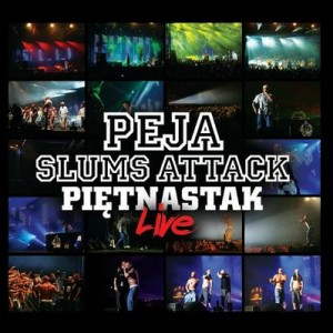 Peja Slums Attack 15 Live